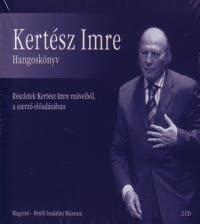 Kertész Imre - Hangoskönyv (audio CD)