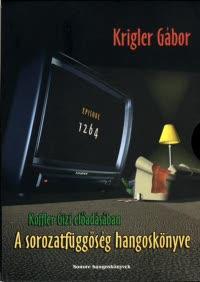 A sorozatfüggőség hangoskönyve (audio CD)-0