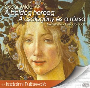 A boldog herceg, A csalogány és a rózsa (audio CD)-0