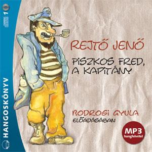 Piszkos Fred a kapitány hangoskönyv