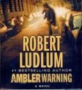 The Ambler Warning (audio CD)-0