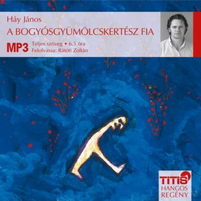A bogyósgyümölcskertész fia (MP3 CD)-0