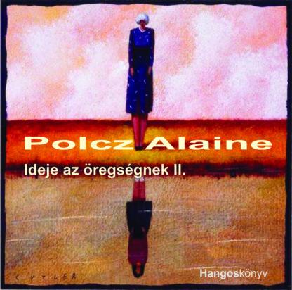 Ideje az öregségnek 2. (audio CD)-0