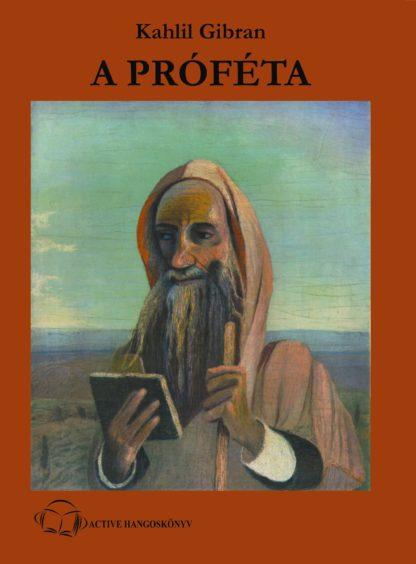 A próféta - Eredeti terjedelmű hangjáték (audio CD)-0