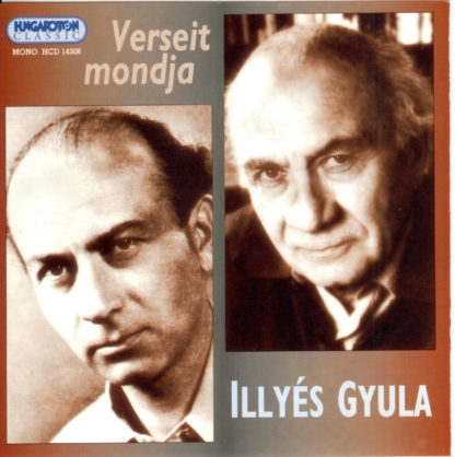 Verseit mondja Illyés Gyula (audio CD)-0