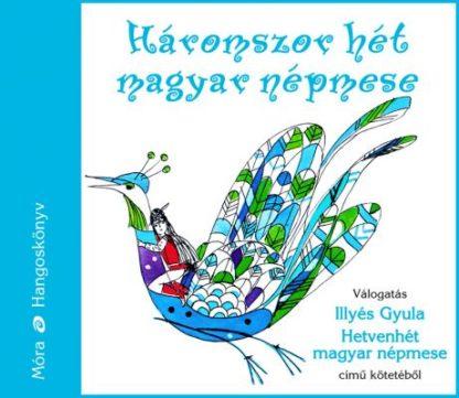 Háromszor hát magyar népmese, hangoskönyv