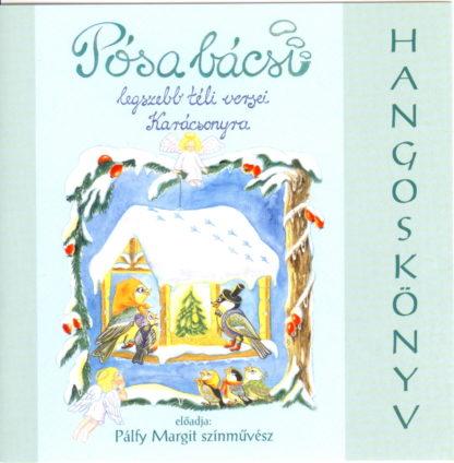Pósa bácsi legszebb téli versei karácsonyra (audio CD)-0