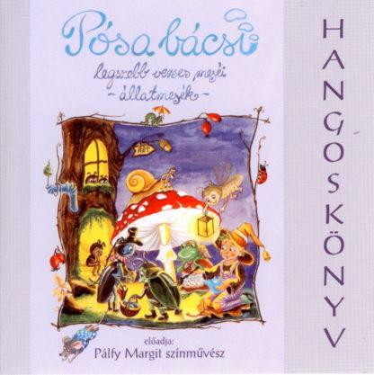 Pósa bácsi legszebb verses meséi - állatmesék (audio CD)-0