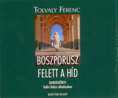 Boszporusz felett a híd (audio CD)-0