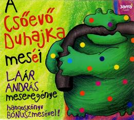 A csőevő duhajka meséi (audio CD)-0