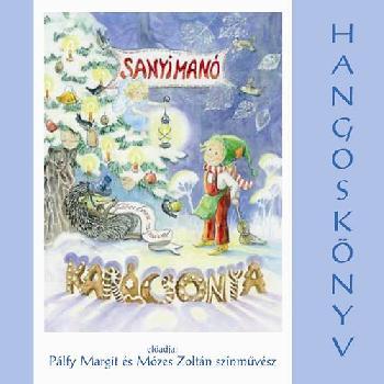 Sanyi manó karácsonya (audio CD)-0