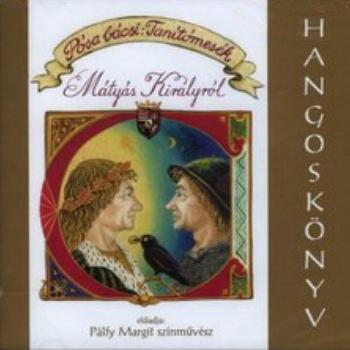 Tanítómesék Mátyás Királyról (audio CD)-0