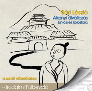Alkonyi átváltozás; Lin-csi és kolostora (audio CD)-0