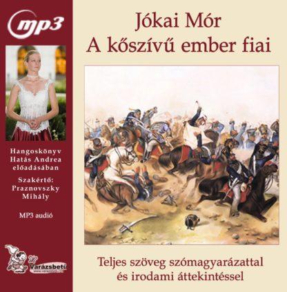 Jókai Mór: A kőszívű ember fiai hangoskönyv