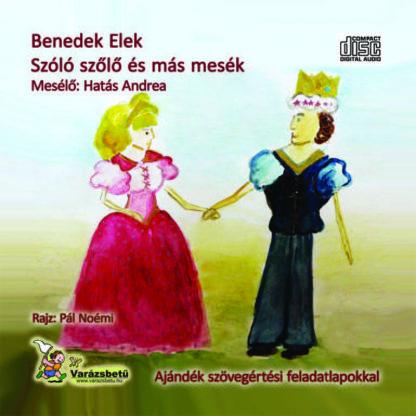 Benedek Elek - Szóló szőlő és más mesék (audio CD)-0