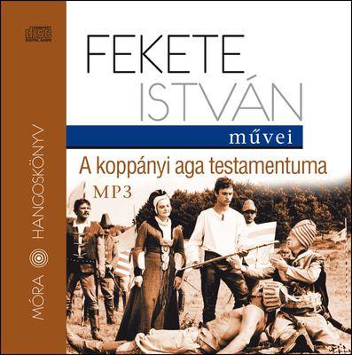 Fekete Isván: A koppányi aga testamentuma hangoskönyv