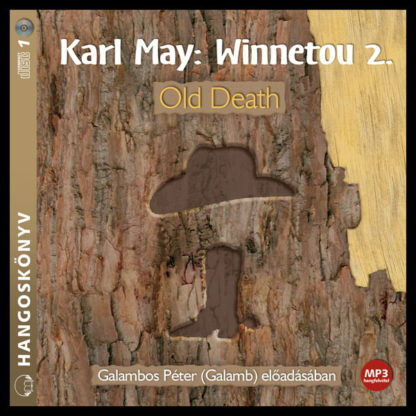 Karl May: Wineetou 2. Old Death mp3 hangoskönyv