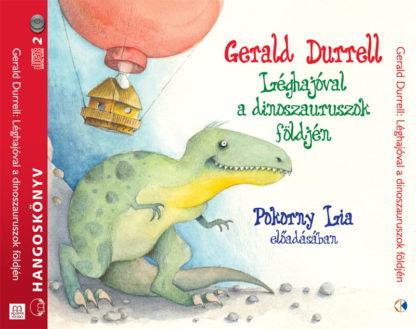 Durrell: Léghajóval a dinoszauruszok földjén hangoskönyv