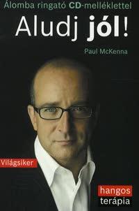Paul McKenna: Alugj jól! hangoskönyv
