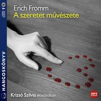 Erich Fromm: A szeretet művészete hangoskönyv