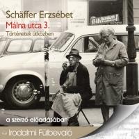 Schäffer Erzsébet: Málna utca 3. hangoskönyv