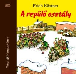Erich Kästner: A repülő osztály hangoskönyv
