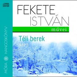 Fekete István: Téli berek hangoskönyv