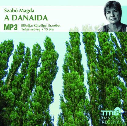 Szabó Magda: A Danaida hangoskönyv