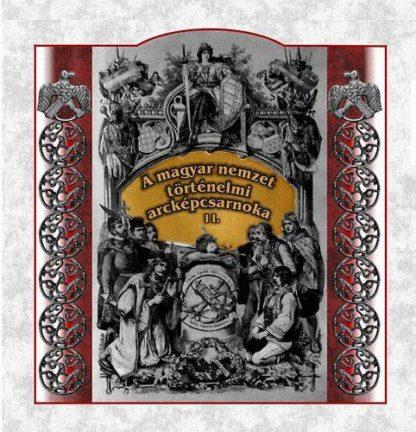 A magyar nemzet történelmi arcképcsarnoka II. (audio CD)