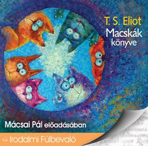 T. S. Eliot : Macskák könyve hangoskönyv