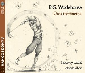 P. G. Wodehouse: Ütős történetek hangoskönyv