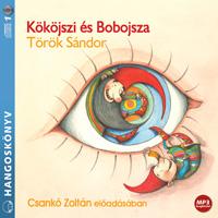 Kököjszi és Bobojsza (MP3 CD)-0