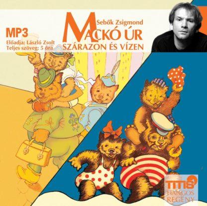 Mackó úr szárazon és vizen (MP3 CD)-0
