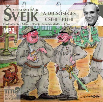 Svejk - A dicsőséges csihi-puhi-0
