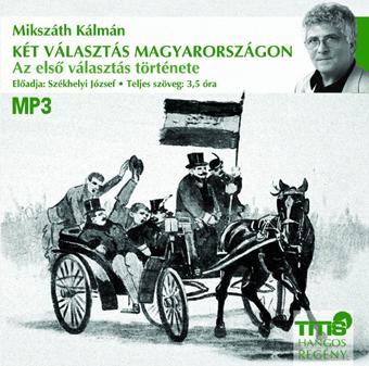 Két választás Magyarországon - első rész (MP3 CD)-0