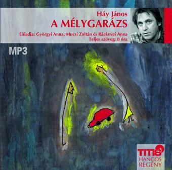 A mélygarázs (MP3 CD)-0