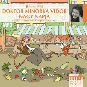 Doktor Minorka Vidor nagy napja