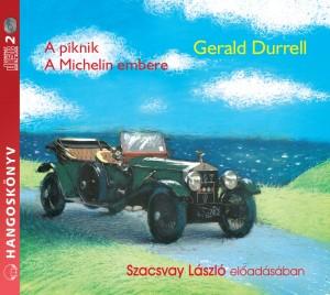 A piknik – A Michelin embere (Audio CD)