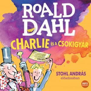 Charlie és a csokigyár (Audio CD)