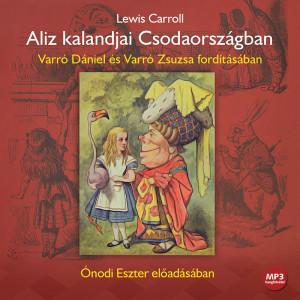Aliz kalandjai Csodaországban (MP3 CD)