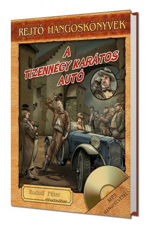 A tizennégy karátos autó - Rejtő hangoskönyv-sorozat 2. (MP3 + könyv)