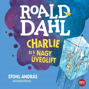 Charlie és a nagy üveglift (MP3 CD)
