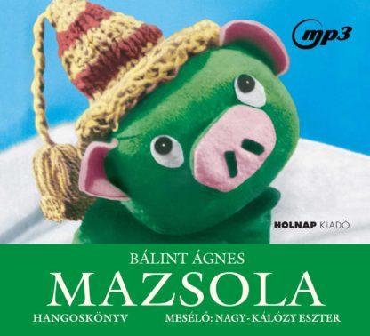 Mazsola - Nagy-Kálózy Eszter előadásában (MP3 CD)-0