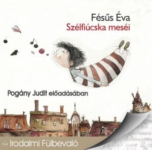 Szélfiúcska meséi - Fésűs Éva (audio CD)-0