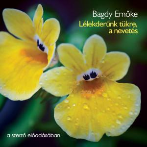 Lélekderűnk tükre, a nevetés - Bagdy Emőke (audio CD)-0