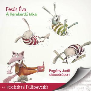 A Kerekerdő titkai - Fésüs Éva (audio CD)-0