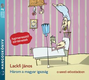 Három a magyar igazság (audio CD-2db)-0