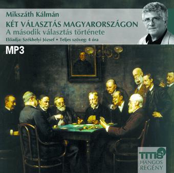 Két választás Magyarországon 2. (MP3 CD)