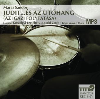 Judit …és az utóhang (Az igazi III.) (MP3 CD)
