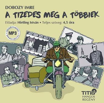 A tizedes meg a többiek (MP3 CD)